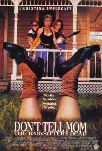 Don't Tell Mom the Babysitter's Dead poster