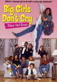 Big Girls Don't Cry... They Get Even poster