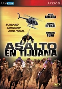 Asalto en Tijuana poster