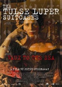 The Tulse Luper Suitcases, Part 2: Vaux to the Sea poster