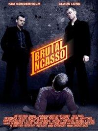Brutal Inca$$o poster