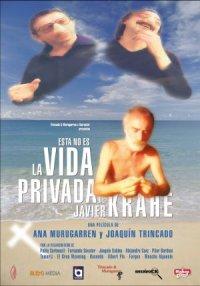 Esta no es la vida privada de Javier Krahe poster