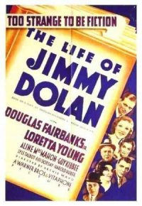 The Life of Jimmy Dolan poster