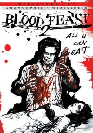 Blood Feast 2: All U Can Eat 332x475