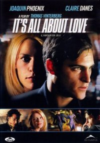It's All About Love poster