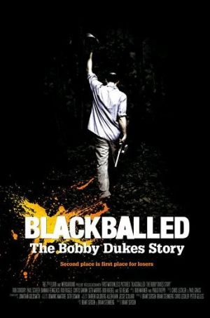 Blackballed: The Bobby Dukes Story 344x520