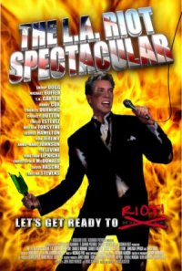 The L.A. Riot Spectacular poster