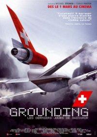 Grounding - Die letzten Tage der Swissair poster