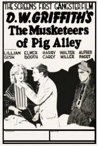 The Musketeers of Pig Alley poster