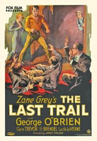 The Last Trail poster