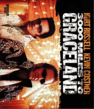 3000 Miles to Graceland 397x459