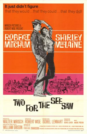 Two for the Seesaw Poster