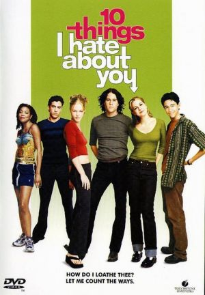 10 Things I Hate About You 800x1153