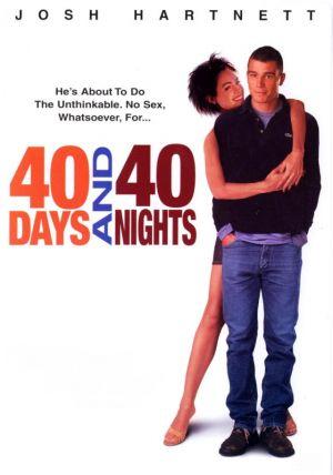 40 Days and 40 Nights 560x799