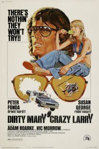 Dirty Mary Crazy Larry poster