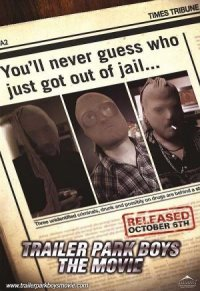 Trailer Park Boys: The Movie poster
