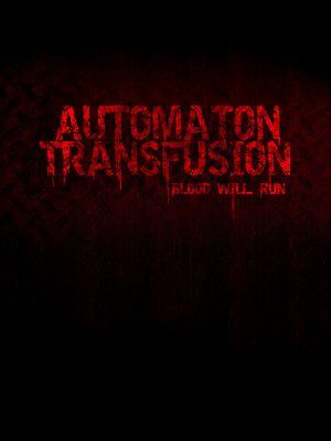 Automaton Transfusion 600x800