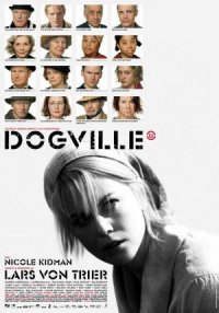 The Film 'Dogville' as Told in Nine Chapters and a Prologue poster