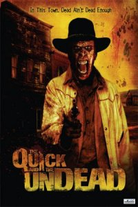 The Quick and the Undead poster
