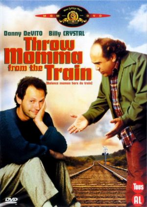 Throw Momma from the Train 569x800