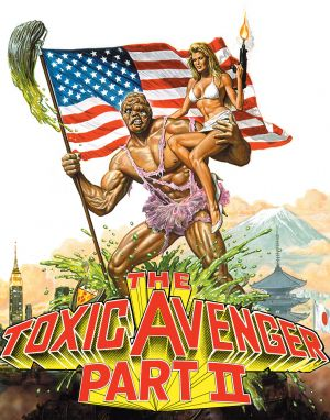 The Toxic Avenger Part II 1059x1350