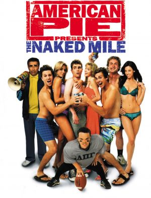 American Pie Presents: The Naked Mile Cover