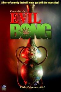Evil Bong - Kiffen kann doch tödlich sein! poster