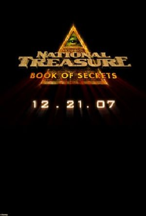 National Treasure: Book of Secrets 302x445