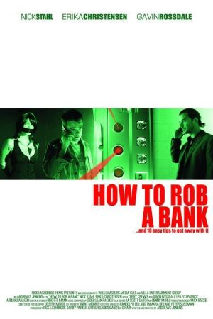 How to Rob a Bank (and 10 Tips to Actually Get Away with It) 450x675