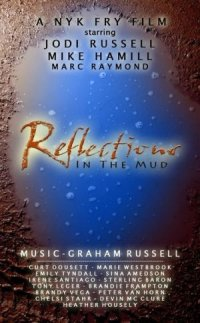 Reflections in the Mud poster