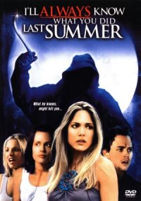 I'll Always Know What You Did Last Summer poster