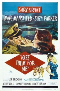 Kiss Them for Me poster