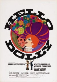 Ernest Lehman's Production of Hello, Dolly! poster