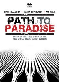 Path to Paradise: The Untold Story of the World Trade Center Bombing. poster