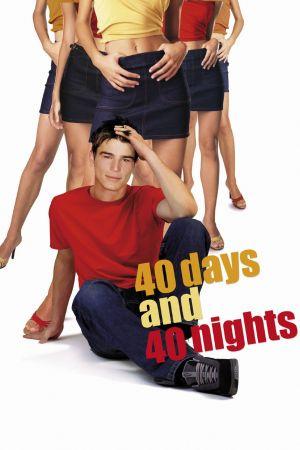 40 Days and 40 Nights 1600x2400