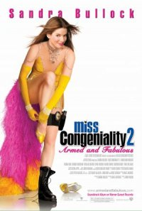Miss Congeniality 2: Armed & Fabulous poster