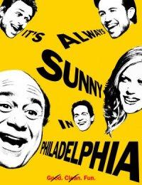 C'è sempre il sole a Philadelphia poster