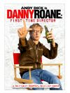 Danny Roane: First Time Director poster