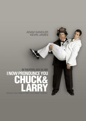 I Now Pronounce You Chuck & Larry 550x775