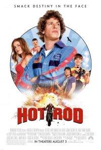 Hot Rod - Uno svitato in moto poster