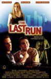 The Last Run poster
