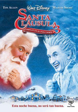 The Santa Clause 3: The Escape Clause 775x1114