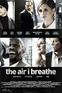 The Air I Breathe poster
