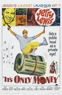 It's Only Money poster
