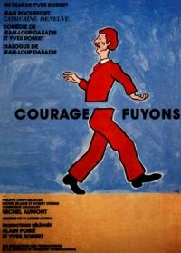 Courage fuyons poster