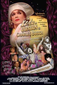 The Lady in Question Is Charles Busch poster