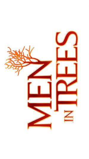 Men in Trees 576x1024