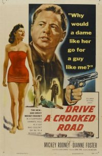 Drive a Crooked Road poster