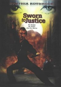 Sworn to Justice poster