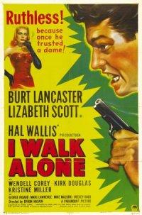 I Walk Alone poster